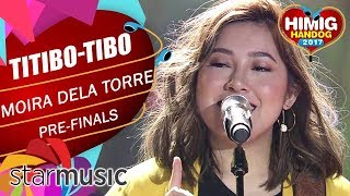 Download Lagu Moira Dela Torre - Titibo-tibo | Himig Handog 2017 (Pre Finals) Mp3