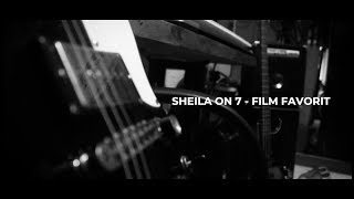 MUSIC VIDEO SHEILA ON 7 - FILM FAVORIT (POP PUNK COVER)