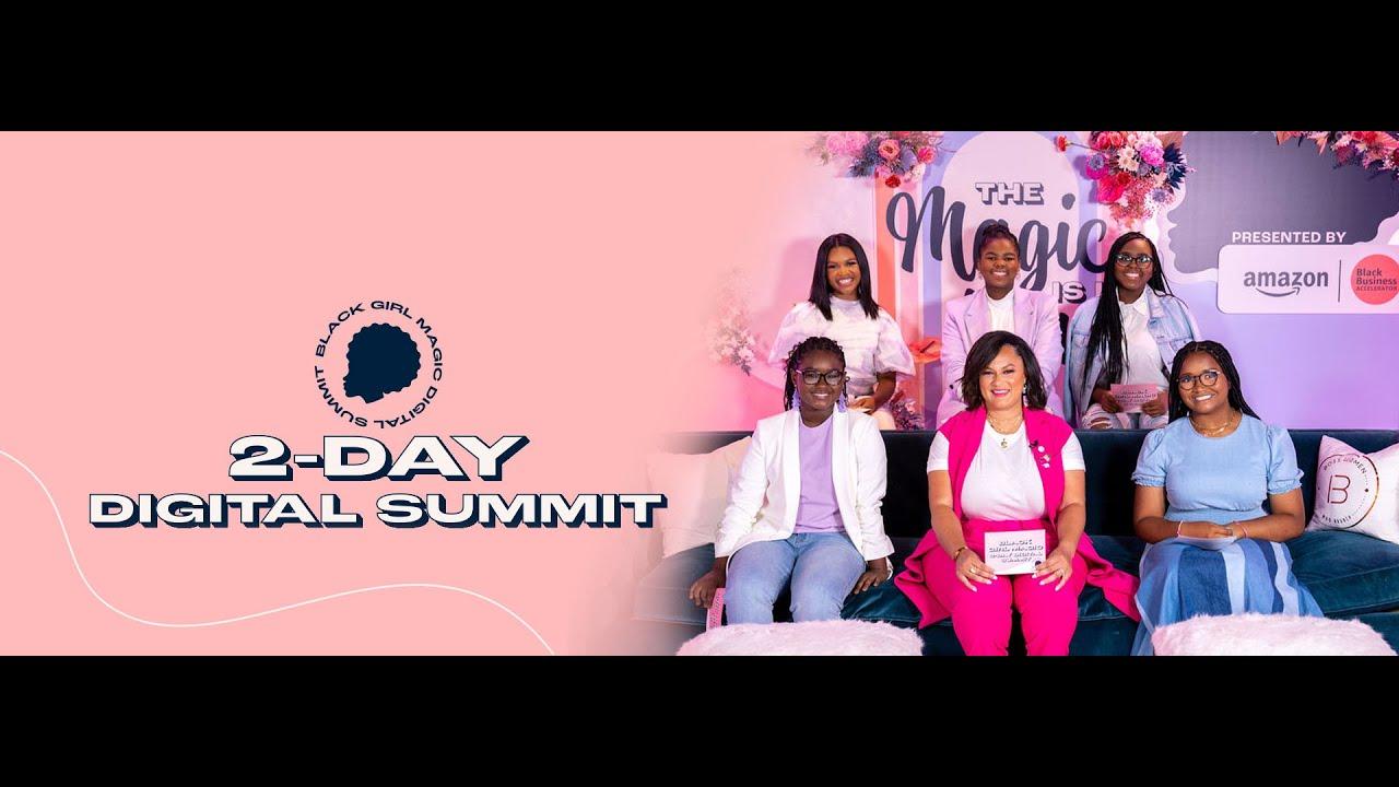 Black Girl Magic Digital Summit 2021 Day 2
