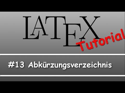 Latex Tutorial #13: Abkürzungsverzeichnis