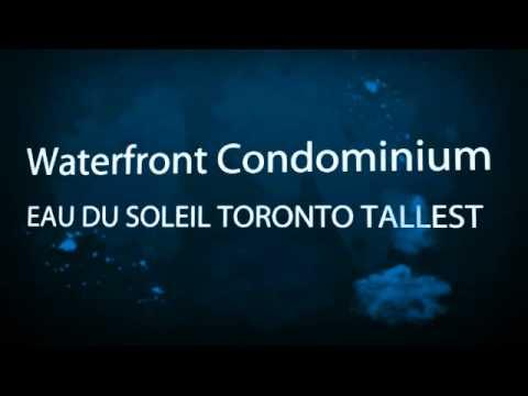 EAU DU SOLEIL TORONTO TALLEST WATERFRONT CONDOMINIUM PRE CONSTRUCTION CONDOS FOR SALE