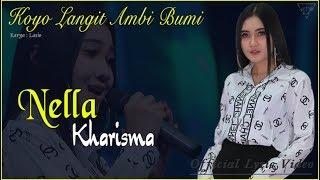 Video Koyo Langit Ambi Bumi - Nella Kharisma   |   Official Lyric  #music MP3, 3GP, MP4, WEBM, AVI, FLV Agustus 2019
