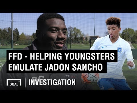 Video: FFD - helping youngsters emulate Sancho, Hudson-Odoi & Foden