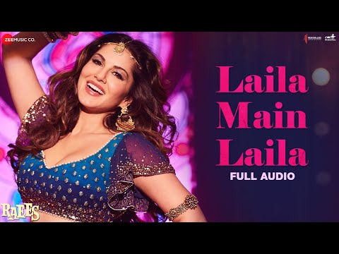 Video Laila Main Laila - Full Audio | Raees | Shah Rukh Khan & Sunny Leone download in MP3, 3GP, MP4, WEBM, AVI, FLV January 2017
