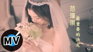 Download Lagu 范瑋琪 Christine Fan - 最重要的決定 (官方版MV) Mp3