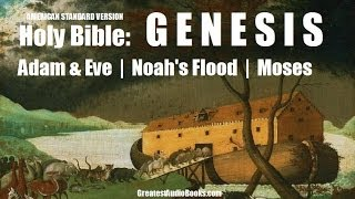GENESIS - HOLY BIBLE - Story of NOAH, ADAM&EVE, MOSES - FULL AudioBook