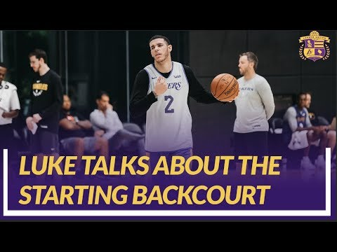 Video: Lakers Nation Interview: Luke Talks About The Backcourt And How He Decides On Who Will Start