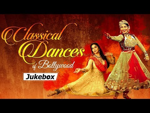 Classical Dances of Bollywood | Dance Video Jukebox | Bollywood Best Dance Songs [HD]