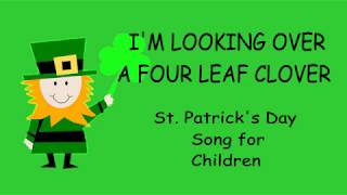 ♫  I'm Looking Over a Four Leaf Clover ♫  St. Patrick's Day Song for Children
