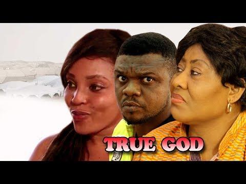 True God Season 1 - 2017 Latest Nigerian Nollywood Movie