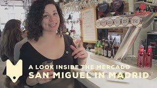 A Look Inside the Mercado de San Miguel in Madrid | Devour Madrid