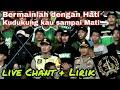 Download Lagu Live Chant dengan lirik   Green Nord Tribun, Berjuanglah Persebaya Surabaya   Psby vs Mitra Kukar Mp3 Free