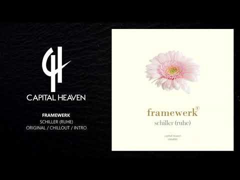 Framewerk - Schiller (Ruhe) (Original Breaks Mix) [Capital Heaven]