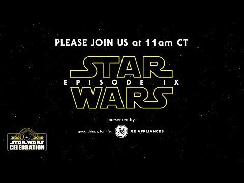 LIVE: Star Wars: Episode IX Panel | Star Wars Celebration Chicago 2019