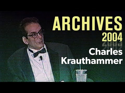 Charles Krauthammer – AEI Annual Dinner 2004 | ARCHIVES