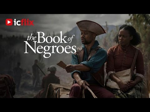 The Book of Negroes Trailer HD - icflix