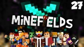 Minefields - Episode 27 - Grinding Heaven!