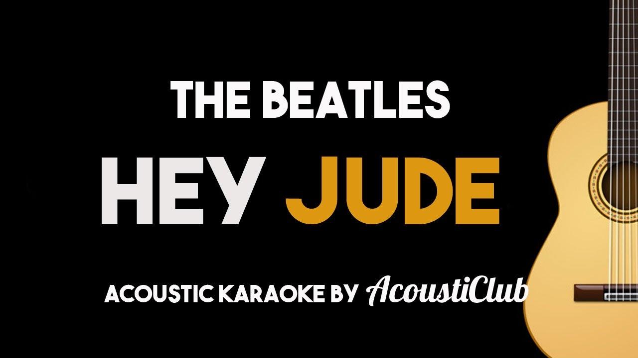 The Beatles – Hey Jude (Acoustic Guitar Karaoke Backing Track)