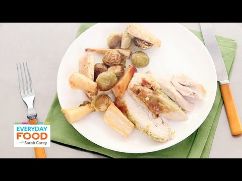 3 Favorite Chicken Dinner Recipes – Everyday Food with Sarah Carey