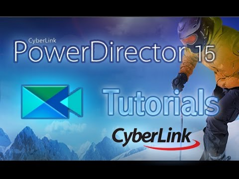 CyberLink PowerDirector 15 - Tutorial For Beginners [COMPLETE]*