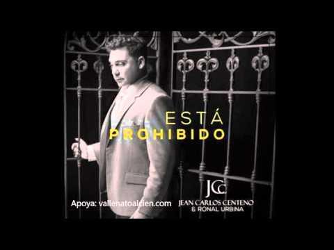 Esta Prohibido Jean Carlos Centeno