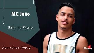 Download Lagu Baile de Favela - Mc João - Flauta Doce (Notas) Mp3