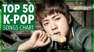 Video [TOP 50] K-POP SONGS CHART • FEBRUARY 2017 (WEEK 4) download in MP3, 3GP, MP4, WEBM, AVI, FLV Februari 2017