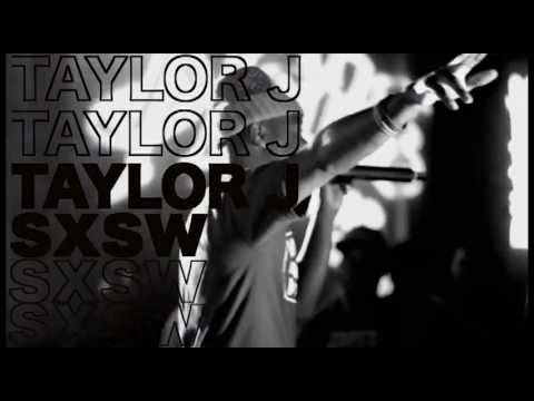 Taylor J Facts Of Life (SXSW Experience)