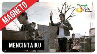Download Lagu Magneto - Mencintaiku   VC Trinity Mp3