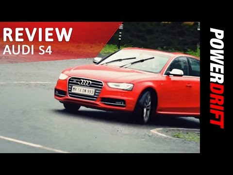 Audi A4 (S4 Saloon) India Review : PowerDrift