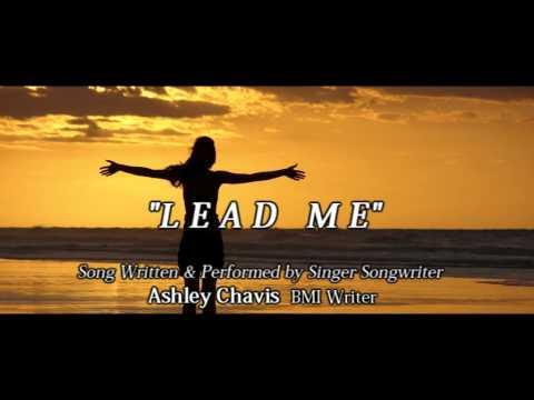 Lead Me by Ashley Chavis