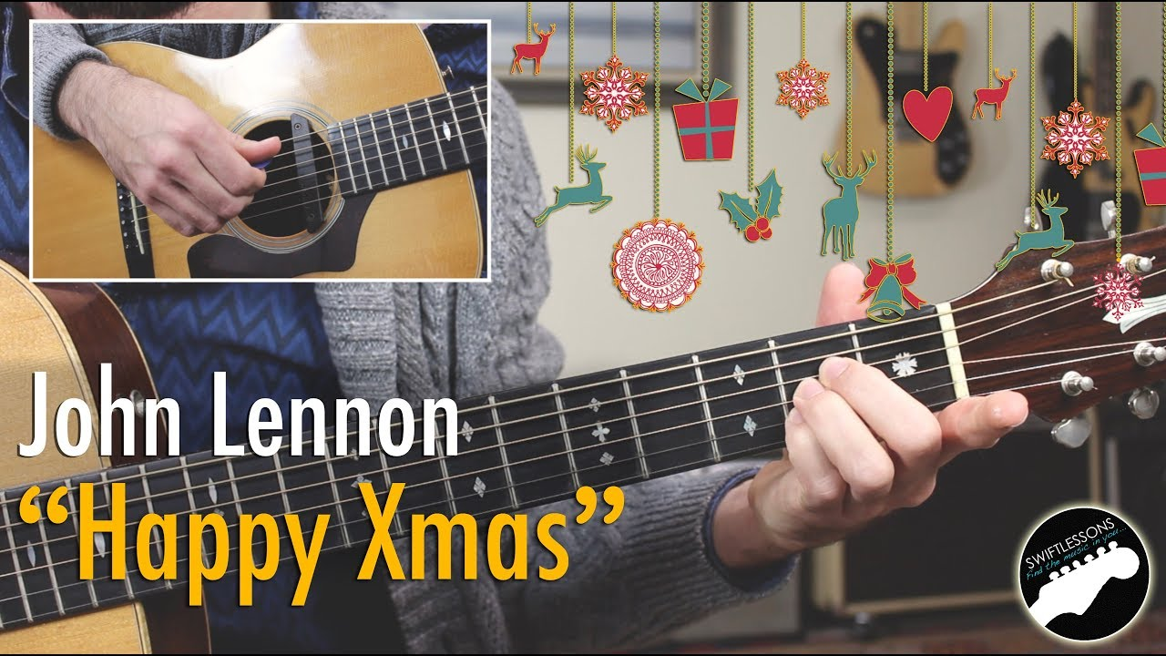 "How to Play ""Happy Xmas"" By John Lennon – Easy Guitar Song!"
