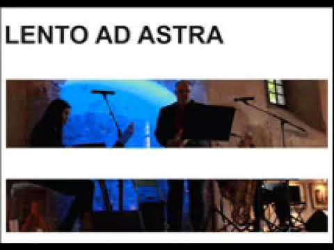 LENTO AD ASTRA plays viliam graffinger´s solitude