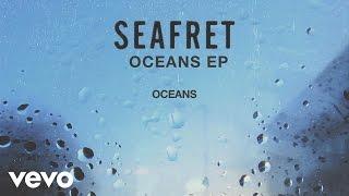 Download Lagu Seafret - Oceans [Audio] Mp3
