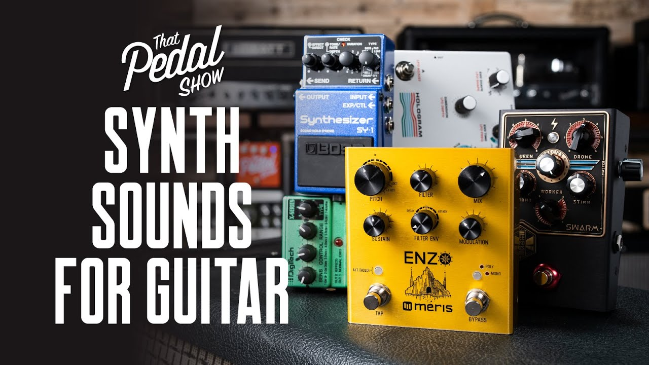 Synth Sounds For Guitar From Meris, Boss, Beetronics & More – That Pedal Show