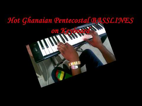 Hot Ghanaian Pentecostal Praise Basslines On Keyboard