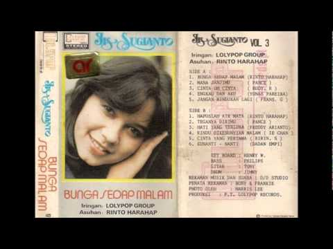 sugianto - One of Indopop's greatest ever songs, this was Iis Sugianto's 3rd big hit with songwriting genius Rinto Harahap, the first one being Jangan Sakiti Hatinya (1...
