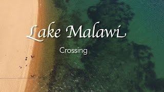 LAKE MALAWI CROSSING