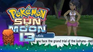 Pokemon Sun & Moon! #13: Kahuna Olivia, Akala Island Grand Trial! by PokeaimMD