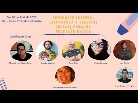 Seminário Leitura, Literatura e Direitos Sociais para - na educação básica - Mesa- Educação Literária