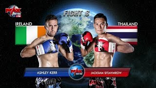 Ashley Kerr (Ireland) vs Jacksiam Sitjaymieow (Thailand)
