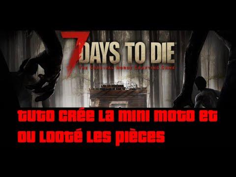 TUTO crée la mini moto et ou looté les pièces 7 days to die