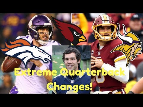 QB Changes! // Kirk Cousins, Sam Bradford, & Case Keenum Will ALL Be On New Teams!