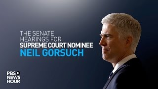 WATCH LIVE: Senate confirmation hearings for Judge Neil Gorsuch - Day 2