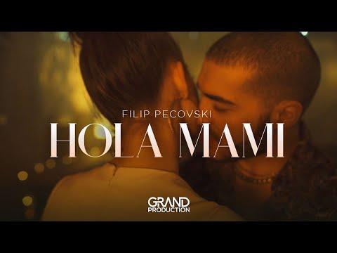Hola mami - Filip Pecovski - nova pesma i tv spot