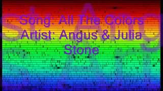 All The Colors - Angus & Julia Stone [LYRICS]