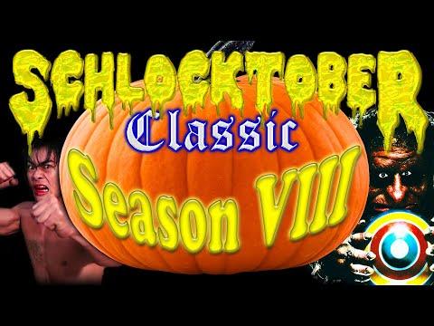 SCHLOCKTOBER CLASSIC - Season 8