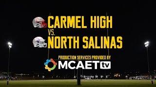(10/19/18) LIVE High School Football: Carmel High vs. North Salinas High