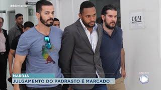 Justiça de Marília marca júri de padrasto acusado de matar enteada após agressão