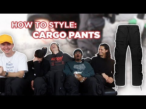 How to Style: Cargo Pants